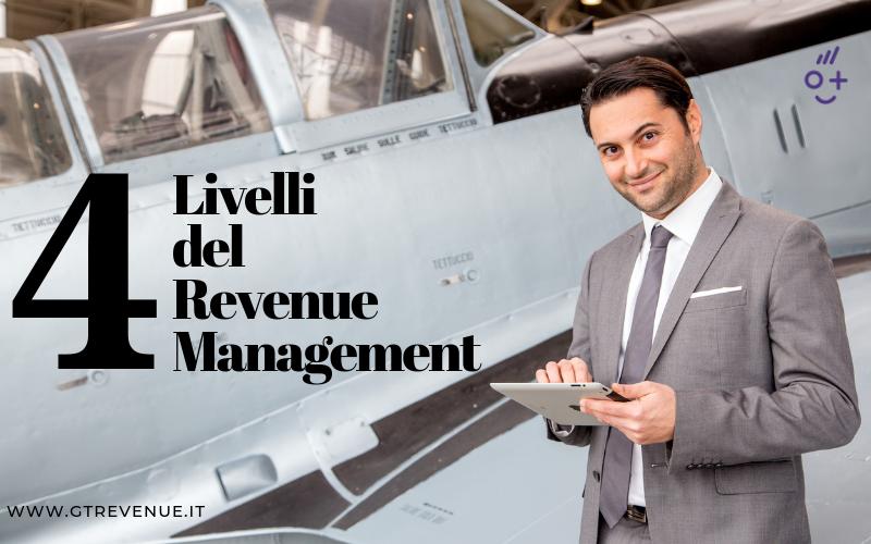 I 4 livelli del Revenue Management