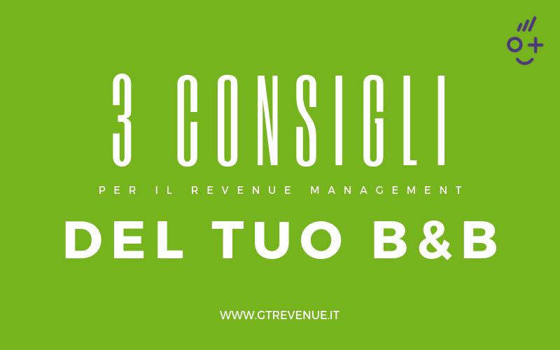 3 consigli per il Revenue Management del tuo B&B