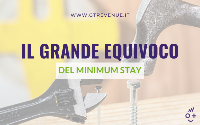 Il grande equivoco del Minimum Stay