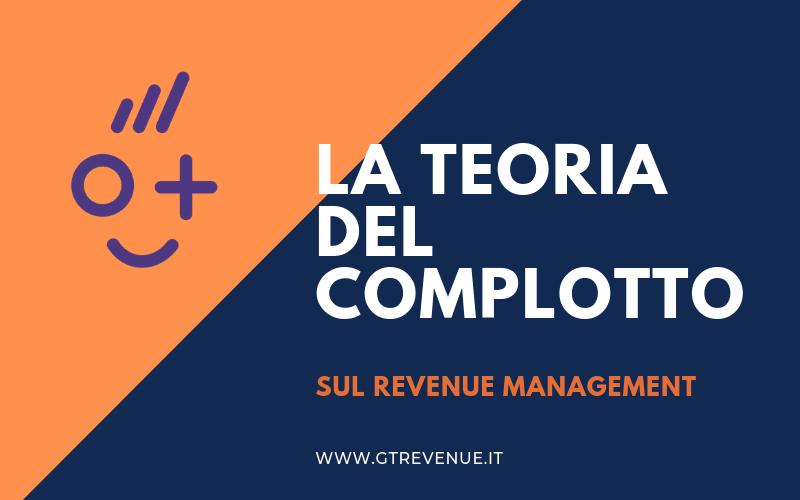 La teoria del complotto sul Revenue Management