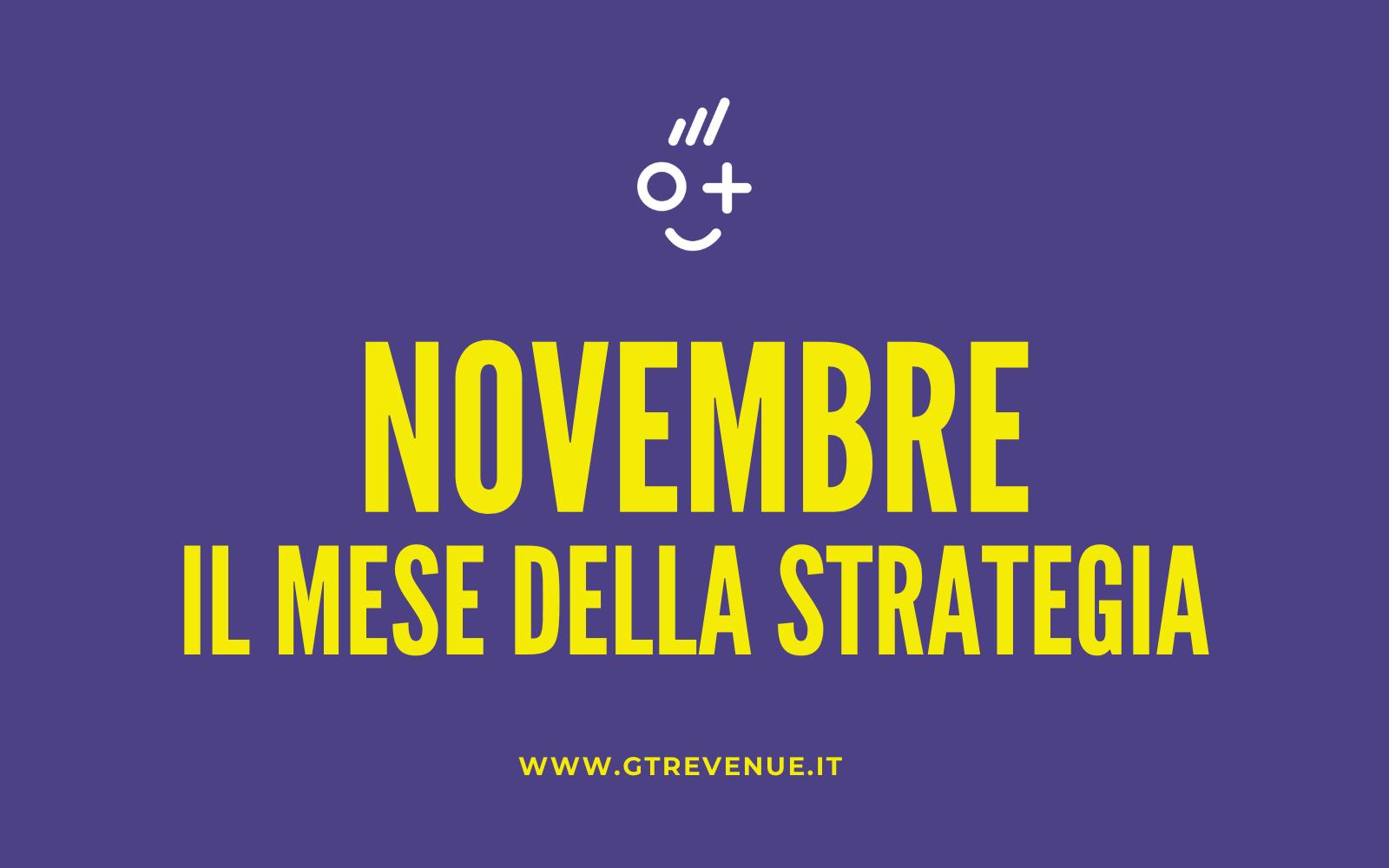 Novembre, il Mese della Strategia